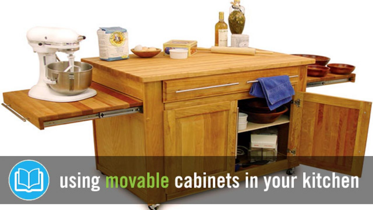 Movable Kitchen Cabinets Movable Kitchen Cabinets   The Pros & Cons You Need to Know
